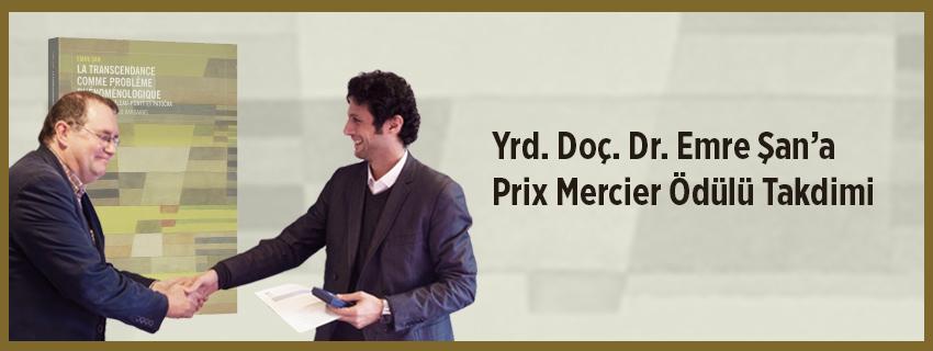 Yrd. Doç. Dr. Emre Şan'a Prix Mercier Ödülü Takdimi