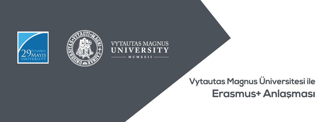 Vytautas Magnus Üniversitesi ile Erasmus+ Anlaşması