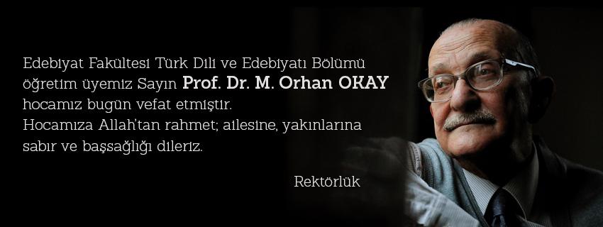Acı Kaybımız (Prof. Dr. M. Orhan Okay)