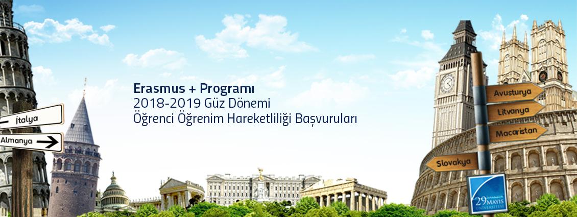 Erasmus+ Programı 2018-2019 Güz Dönemi Öğrenci Öğrenim Hareketliliği Başvuruları