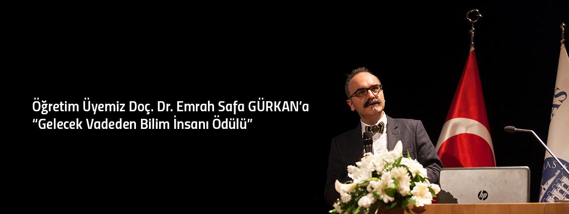 """Öğretim Üyemiz Doç. Dr. Emrah Safa GÜRKAN'a """"Gelecek Vadeden Bilim İnsanı Ödülü"""""""