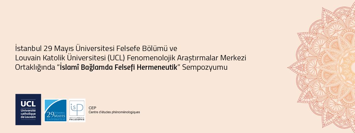 """""""İslamî Bağlamda Felsefi Hermeneutik"""" Sempozyumu"""