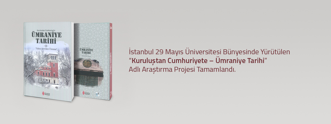 Kuruluştan Cumhuriyet'e - Ümraniye Tarihi Araştırma Projesi