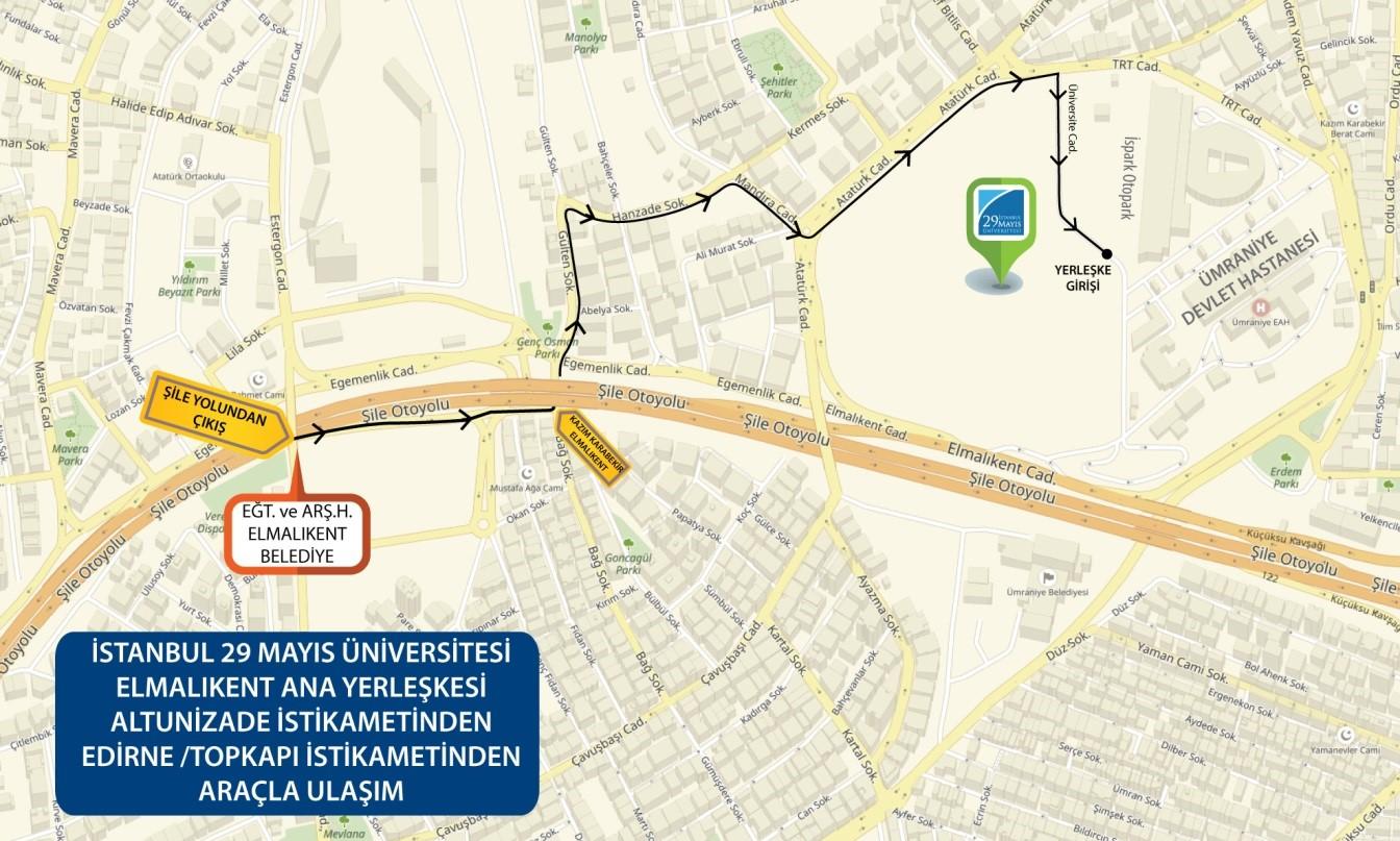 D-100 (E5) Edirne/Topkapı İstikametinden İstanbul 29 Mayıs üniversitesine gelişi gösteren yol tarifi