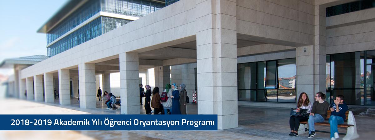 2018-2019 Akademik Yılı Hazırlık ve 1. Sınıflar Öğrenci Oryantasyon Programı