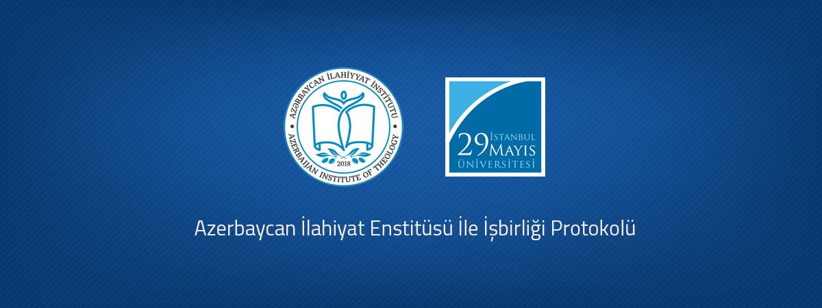 Azerbaycan İlahiyat Enstitüsü İle İşbirliği Protokolü