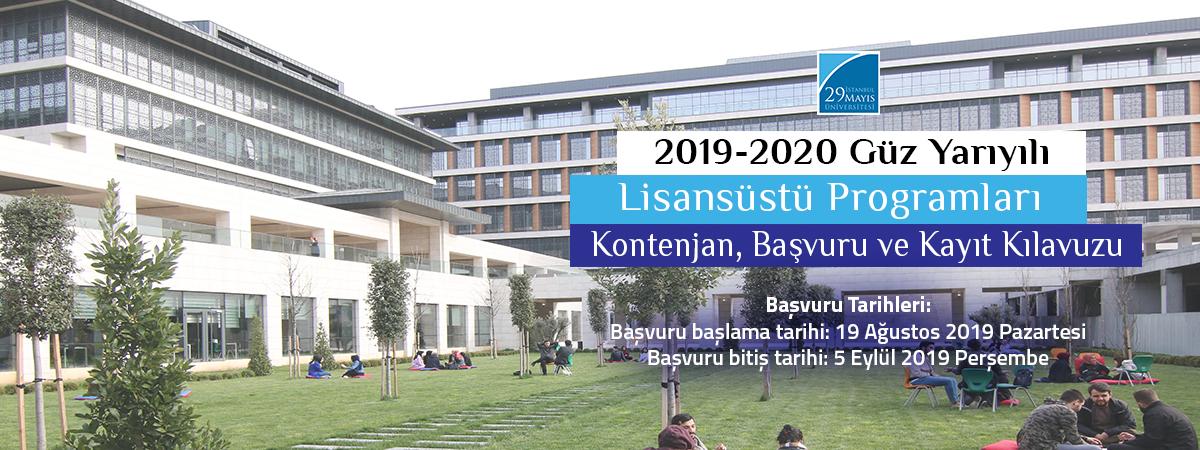 2019-2020 Eğitim Öğretim Yılı Güz Yarıyılı Lisansüstü Programları Başvuruları (II. İlan)