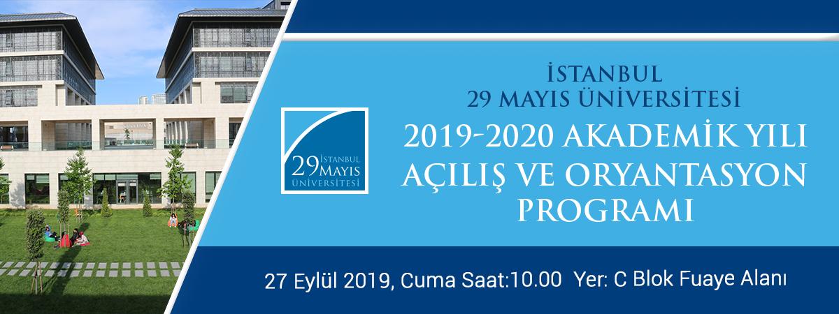 2019-2020 Akademik Yılı Açılış ve Oryantasyon Programı