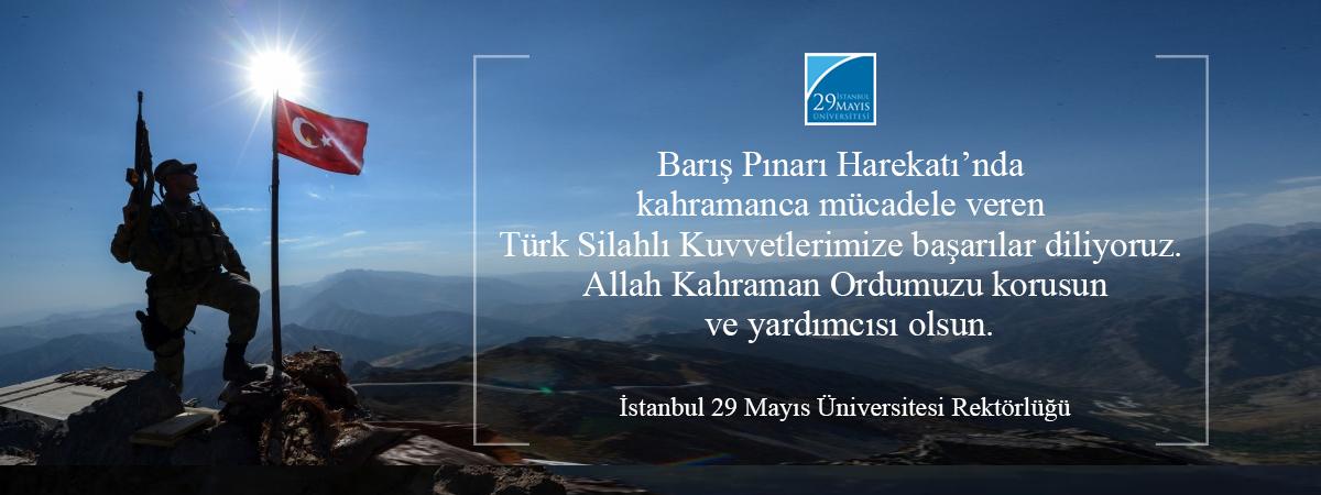Barış Pınarı Harekatı'nda Kahramanca Mücadele Veren Türk Silahlı Kuvvetlerimize Başarılar Diliyoruz