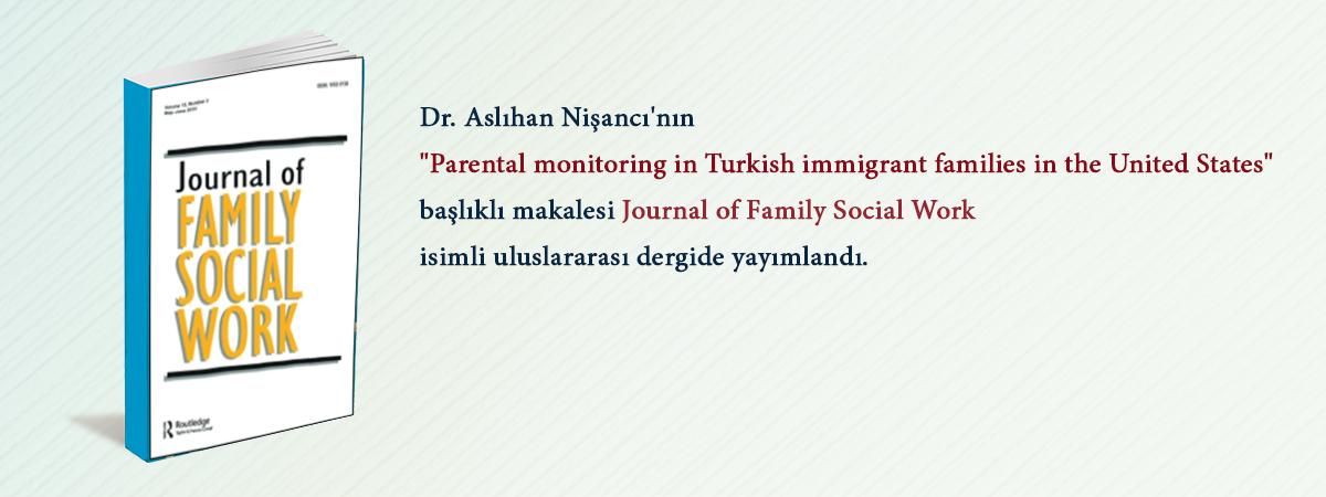 Dr. Aslıhan Nişancı'nın Makalesi Journal of Family Social Work Dergisinde Yayımlandı
