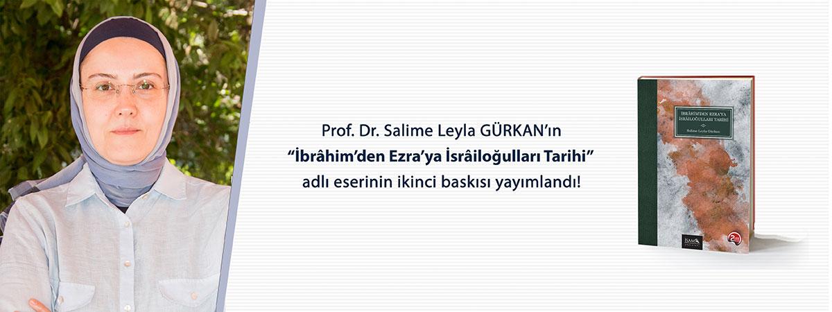 Prof. Dr. Salime Leyla GÜRKAN'dan Yeni Bir Eser!