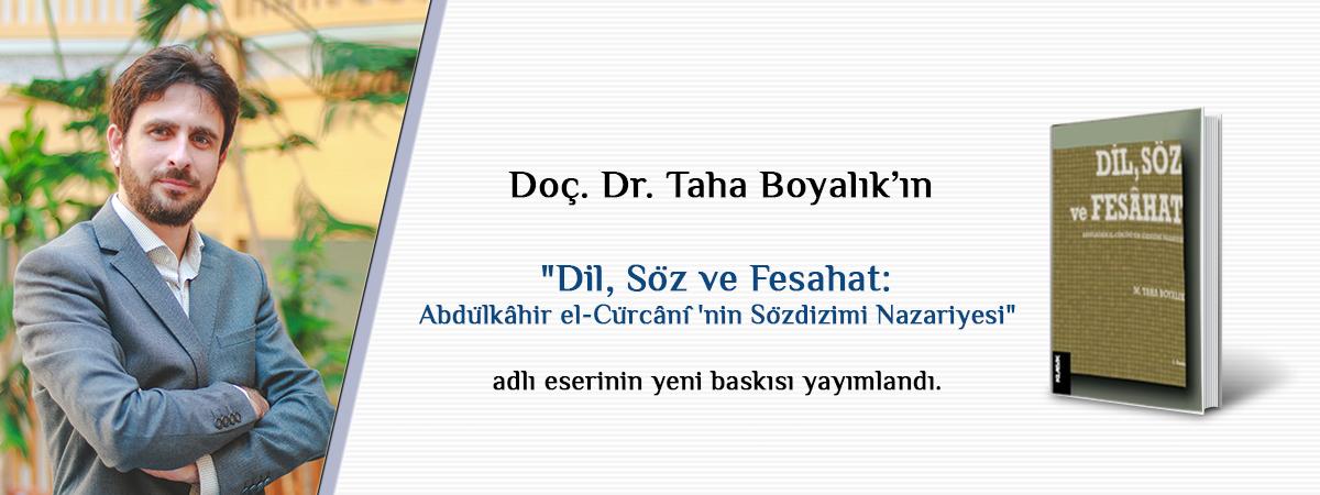 """Doç. Dr. M. Taha Boyalık'ın """"Dil, Söz ve Fesahat: Abdülkâhir el-Cürcânî'nin Sözdizimi Nazariyesi"""" Adlı Eserinin Yeni Baskısı Yayımlandı"""