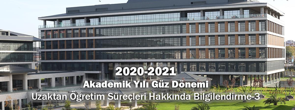 2020-2021 Akademik Yılı Güz Dönemi Uzaktan Öğretim Süreçleri Hakkında Bilgilendirme- 3