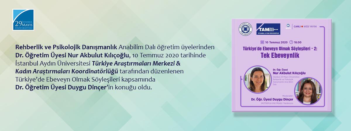 Dr. Öğretim Üyesi Nur Akbulut Kılıçoğlu Türkiye'de Ebeveyn Olmak Söyleşileri Kapsamında Dr. Öğretim Üyesi Duygu Dinçer'in Konuğu Oldu