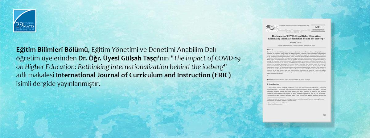 Dr. Öğretim Üyesi Gülşah Taşçı'nın Makalesi International Journal of Curriculum and Instruction (ERIC) İsimli Dergide Yayınlanmıştır