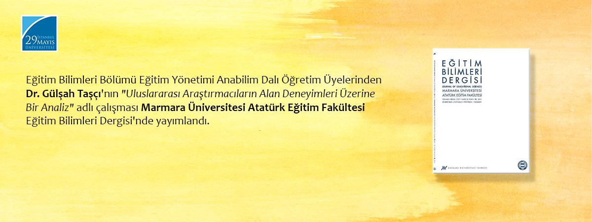 Eğitim Bilimleri Bölümü Öğretim Üyelerinden Dr. Gülşah Taşçı ve Prof. Dr. Seyfi Kenan'ın Çalışması Yayımlandı