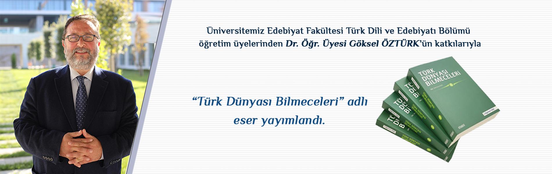 """Dr. Öğretim Üyesi Göksel ÖZTÜRK'ün Lale AZAMATOVA-SAFİNA ile birlikte """"Başkurt Bilmeceleri"""" Bölümünü Hazırladığı """"Türk Dünyası Bilmeceleri"""" Yayımlandı"""