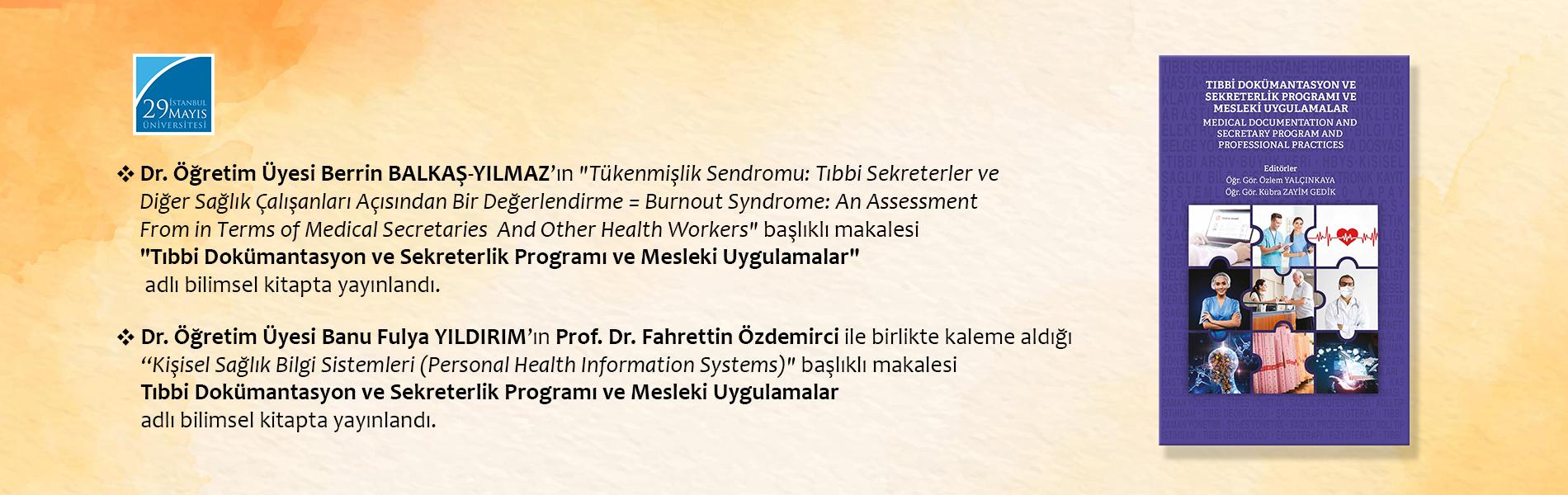 Dr. Öğr. Üyesi Berrin BALKAŞ-YILMAZ'ın Makalesi Tıbbi Dokümantasyon ve Sekreterlik Programı ve Mesleki Uygulamalar Adlı Bilimsel Kitapta Yayınlandı